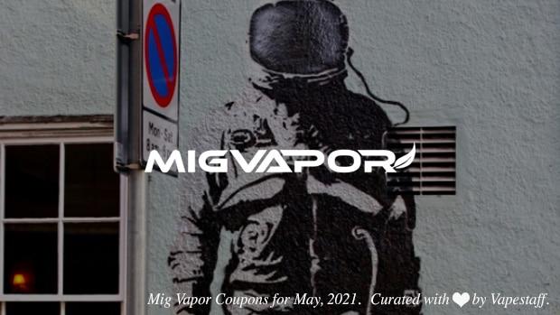 mig vapor coupons may 2021